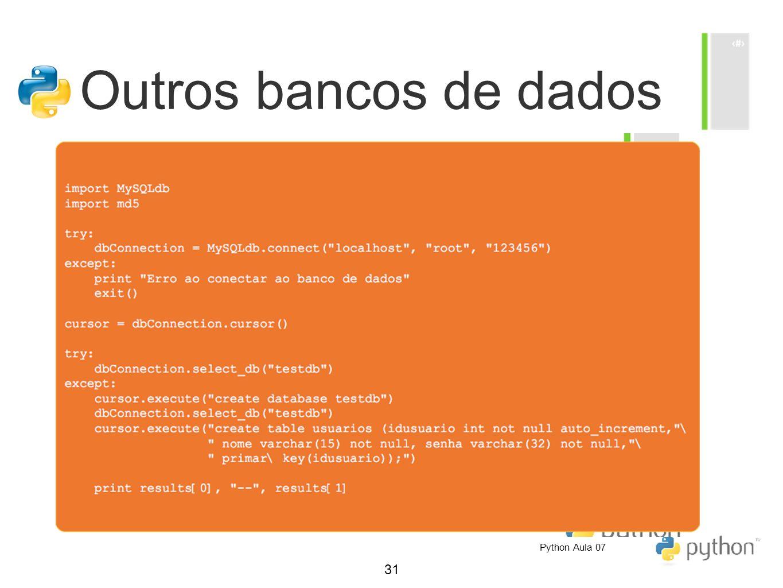 Outros bancos de dados Python Aula 07