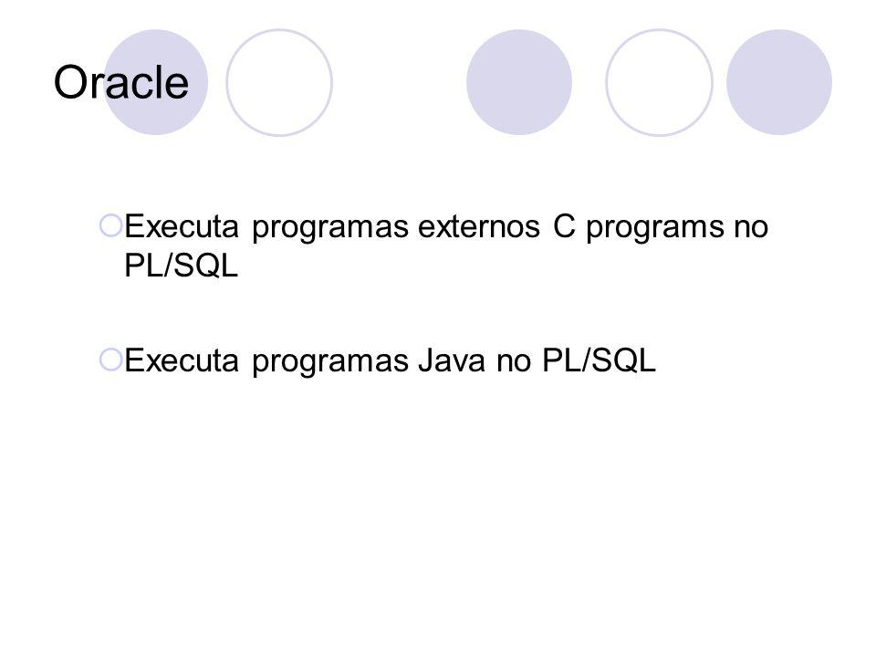 Oracle Executa programas externos C programs no PL/SQL