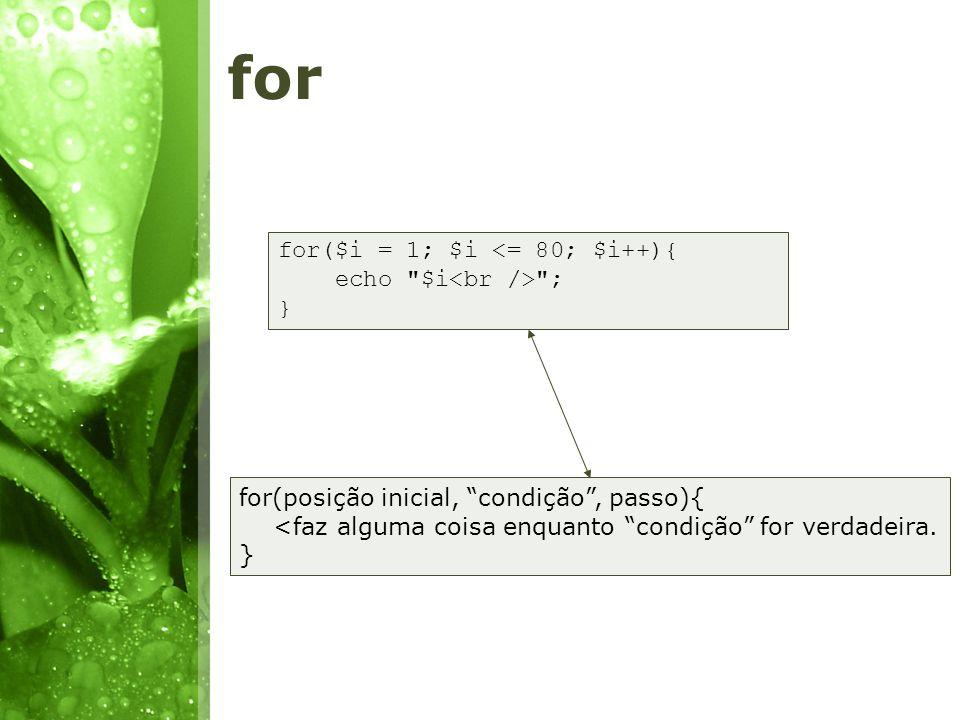 for for($i = 1; $i <= 80; $i++){ echo $i<br /> ; }