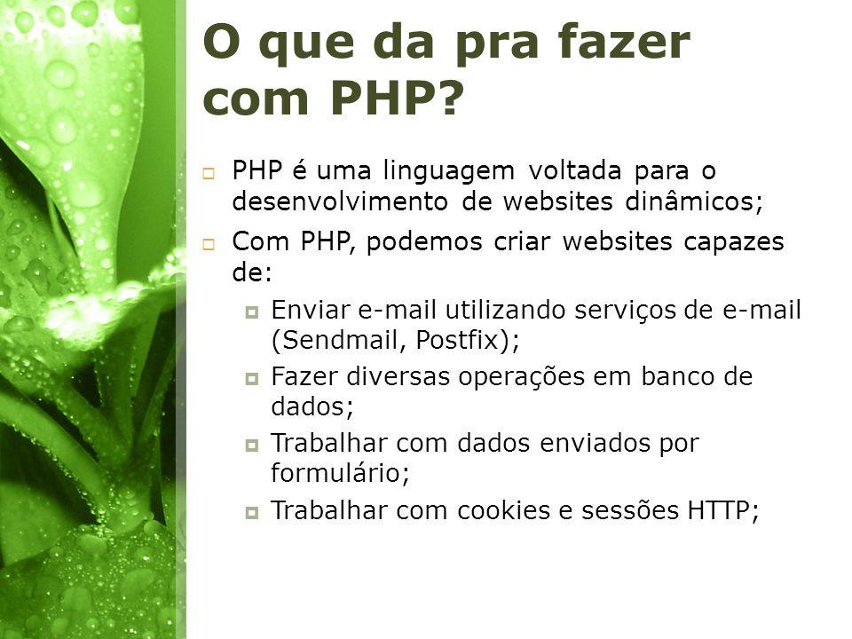 O que da pra fazer com PHP