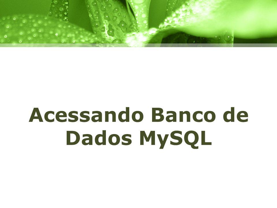 Acessando Banco de Dados MySQL
