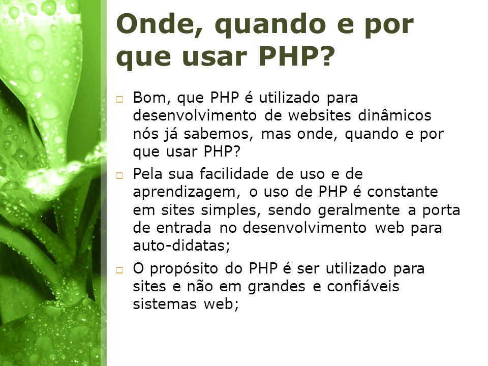 Onde, quando e por que usar PHP