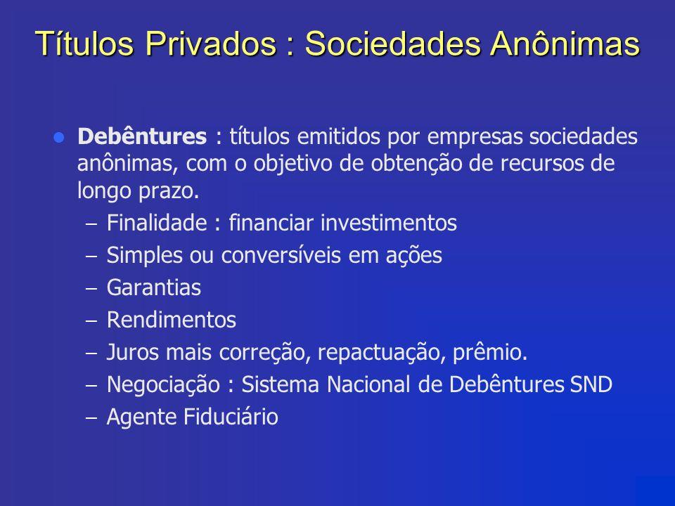 Títulos Privados : Sociedades Anônimas