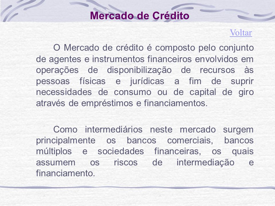 Mercado de Crédito Voltar.