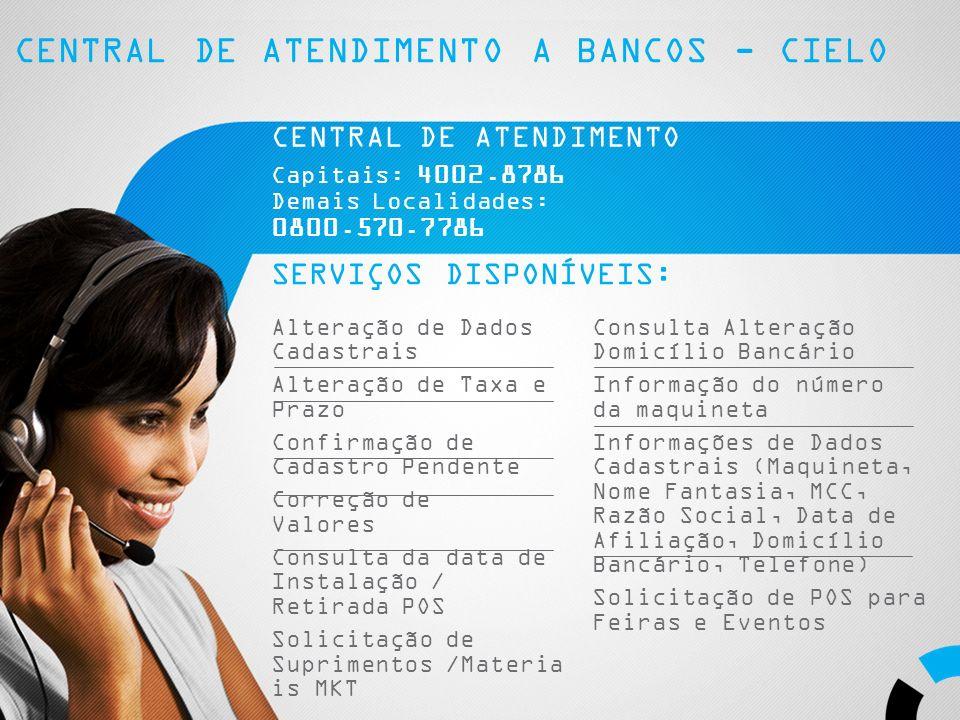 CENTRAL DE ATENDIMENTO A BANCOS - CIELO
