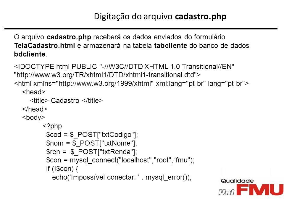 Digitação do arquivo cadastro.php