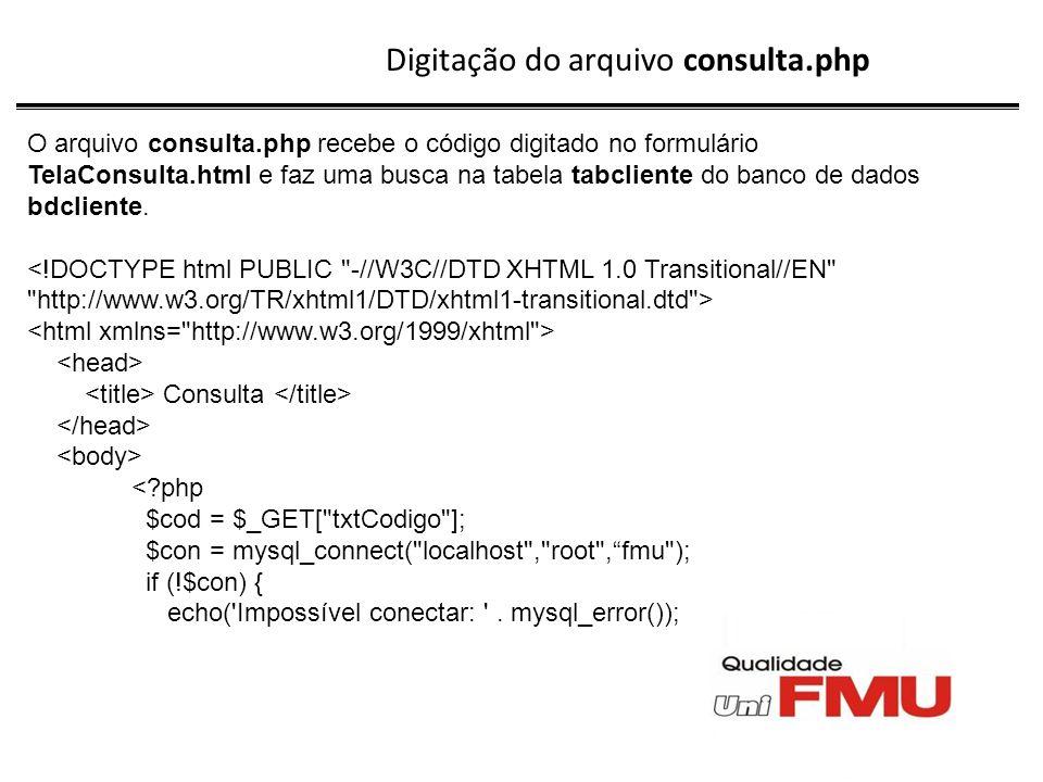 Digitação do arquivo consulta.php