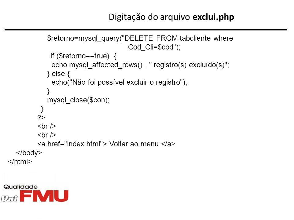 Digitação do arquivo exclui.php