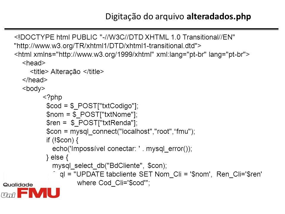 Digitação do arquivo alteradados.php
