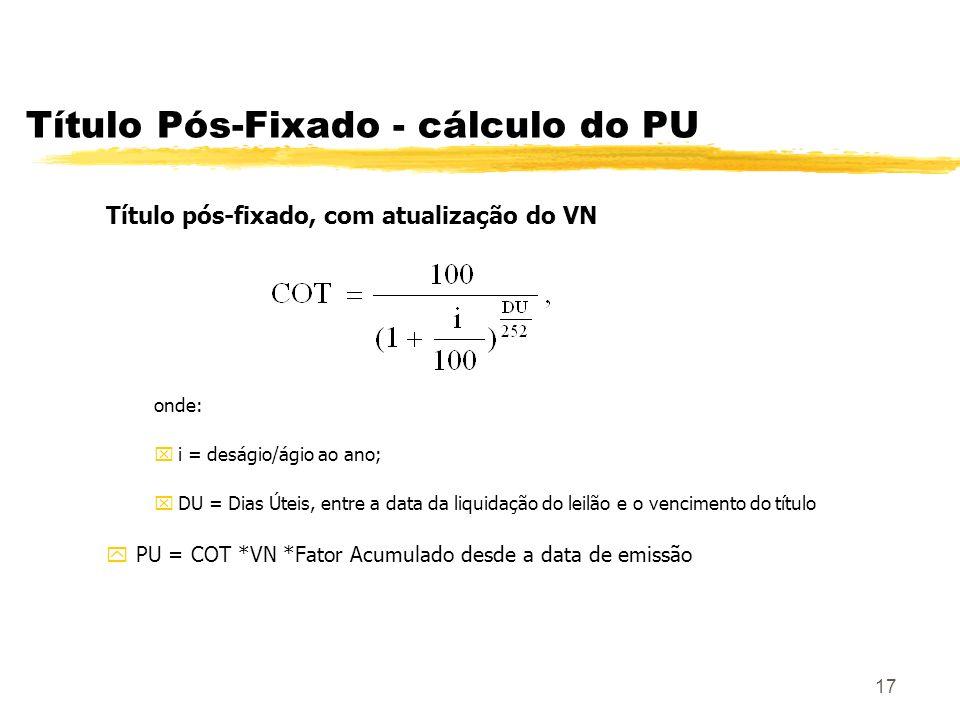 Título Pós-Fixado - cálculo do PU