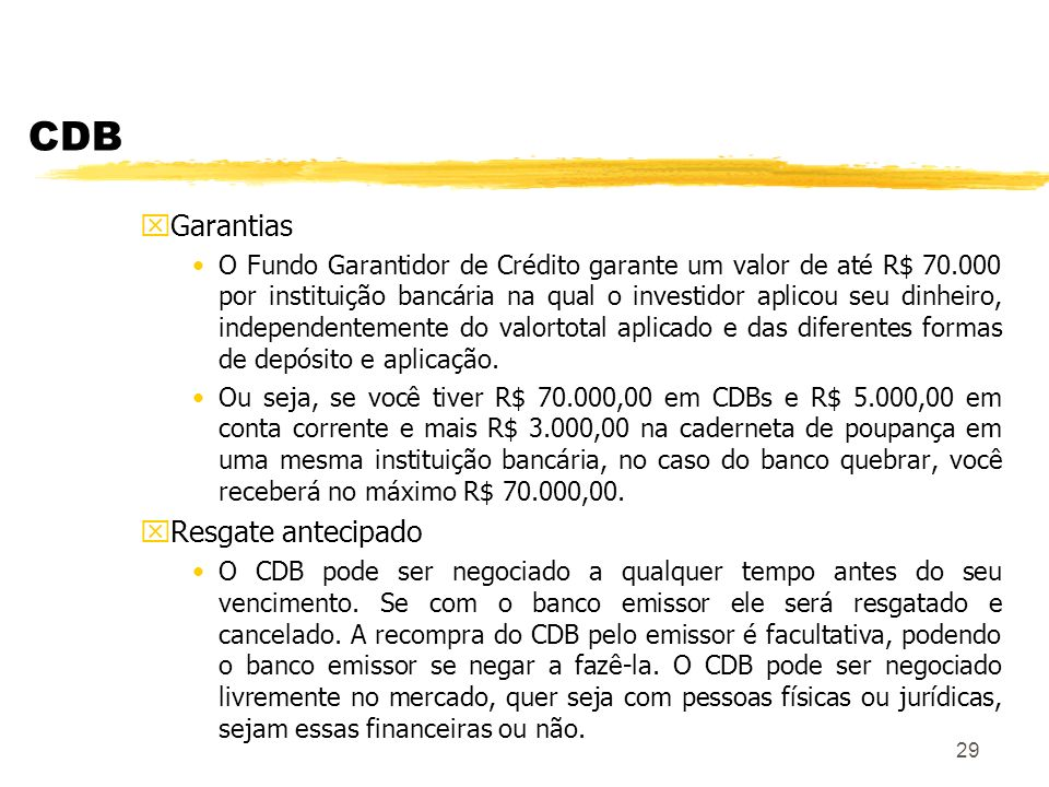 CDB Garantias Resgate antecipado