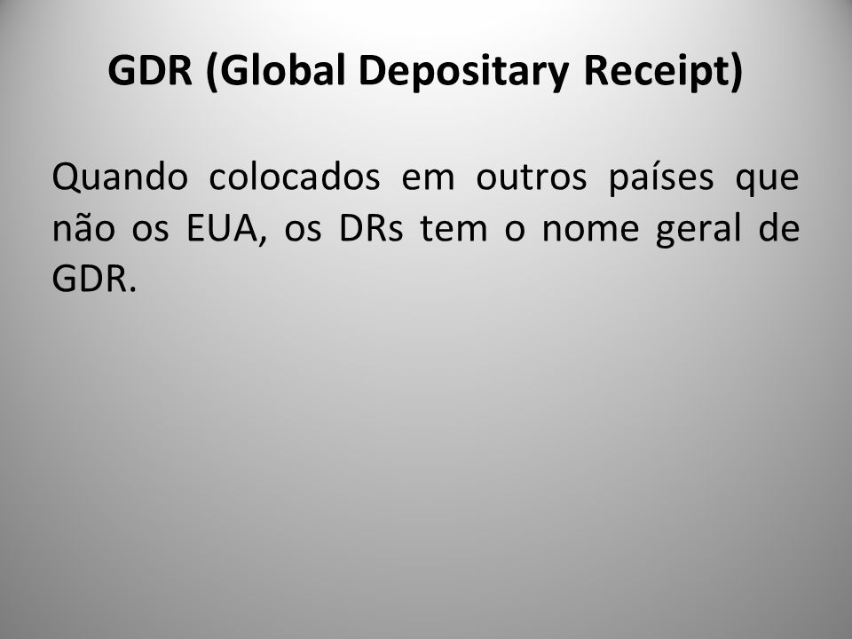 GDR (Global Depositary Receipt)