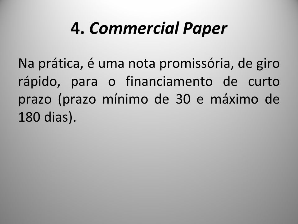 4. Commercial Paper