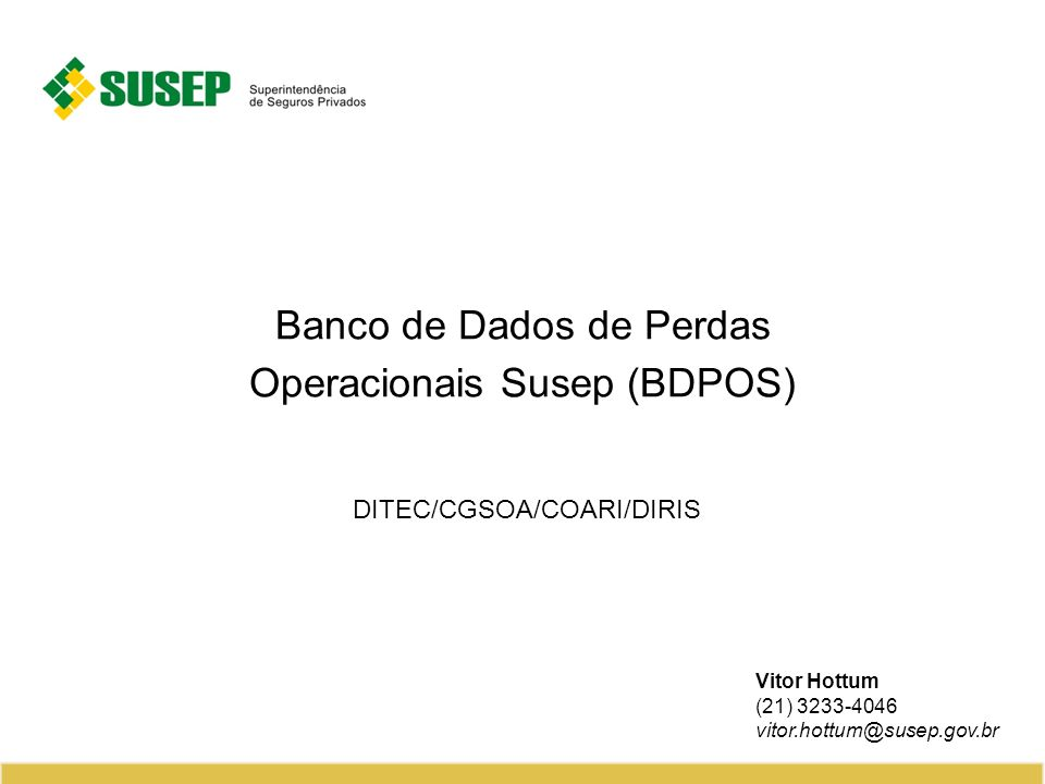Banco de Dados de Perdas Operacionais Susep (BDPOS)
