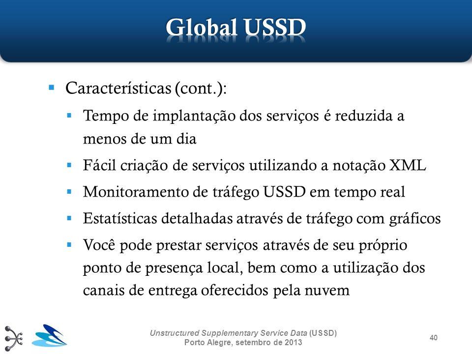 Global USSD Características (cont.):