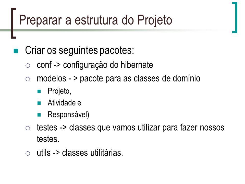 Preparar a estrutura do Projeto