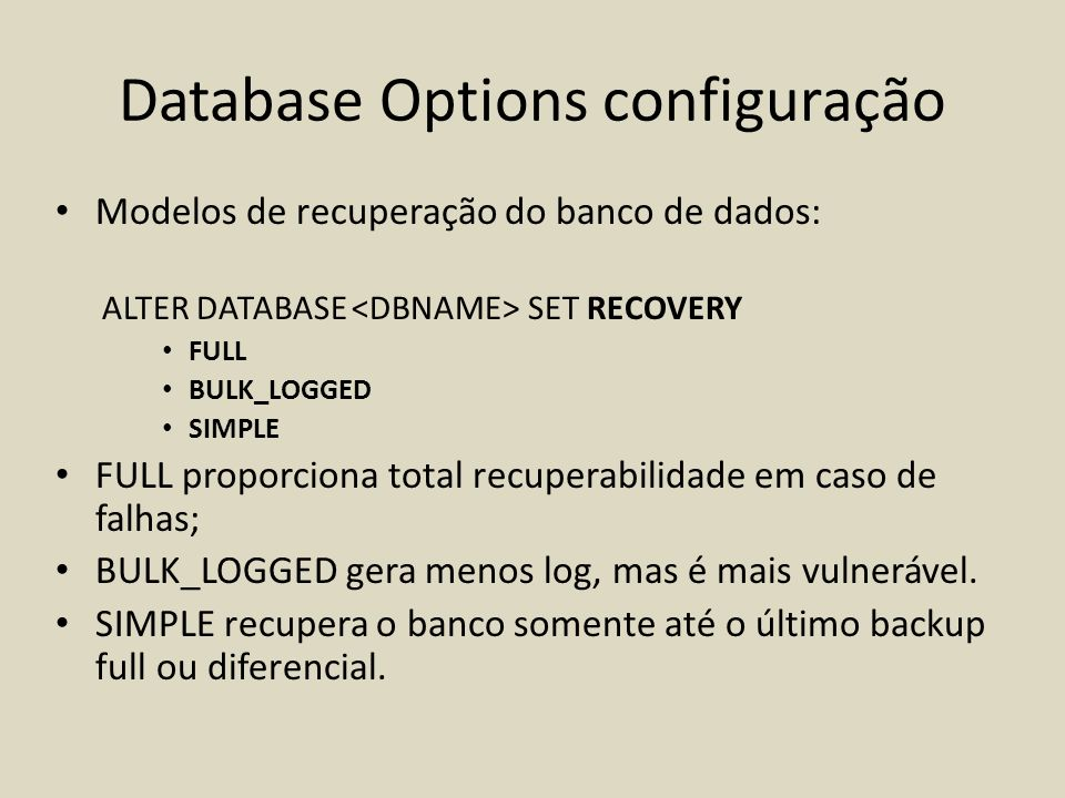 Database Options configuração