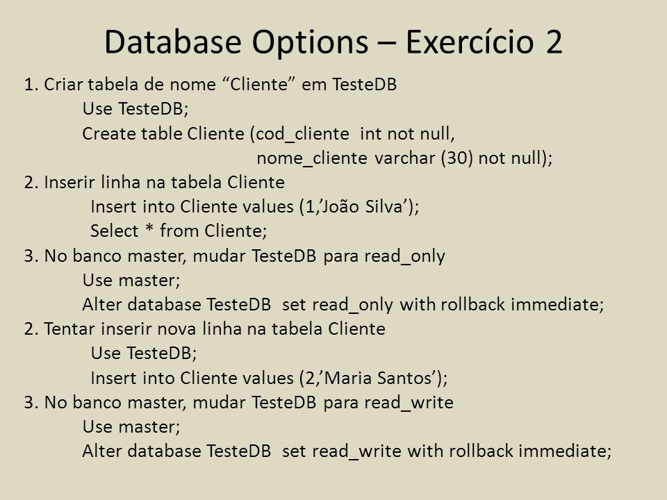 Database Options – Exercício 2