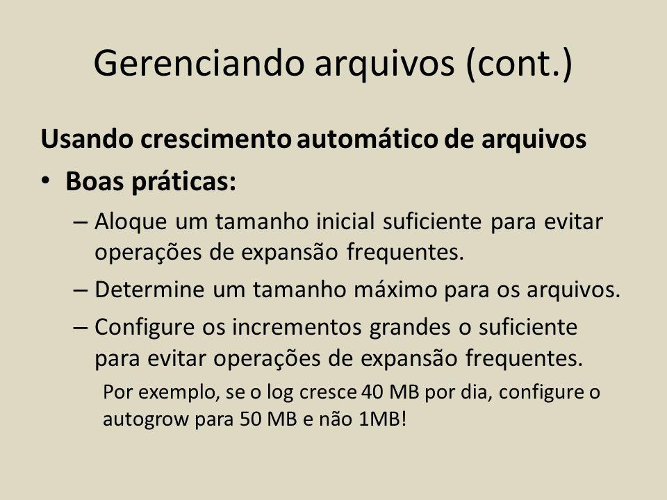 Gerenciando arquivos (cont.)