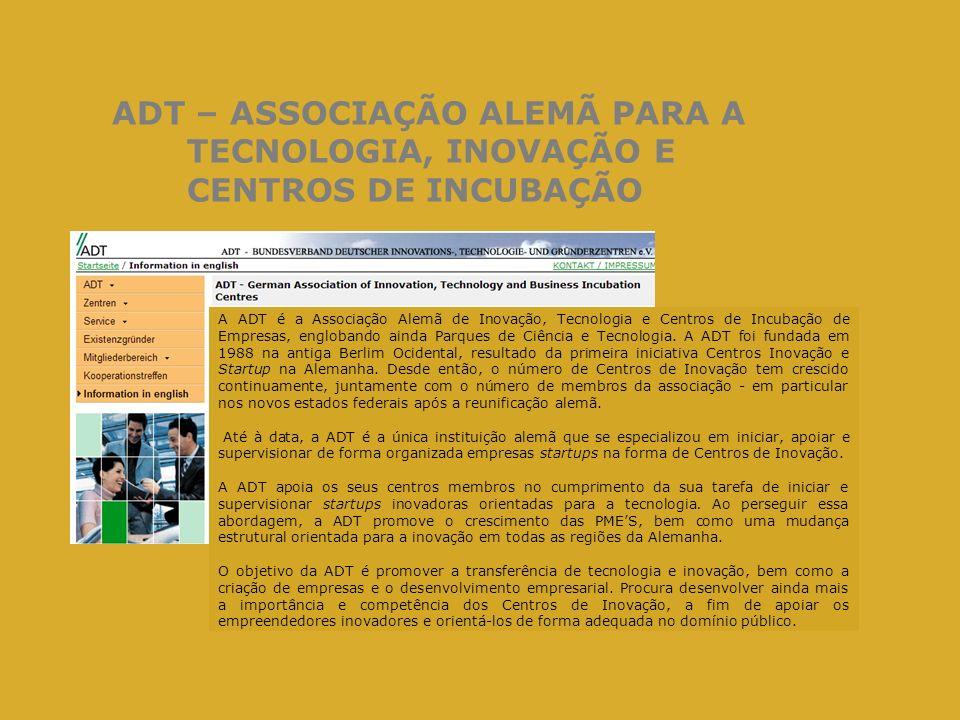 ADT – ASSOCIAÇÃO ALEMÃ PARA A TECNOLOGIA, INOVAÇÃO E CENTROS DE INCUBAÇÃO
