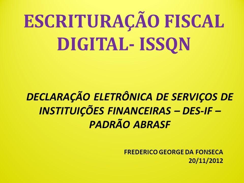 ESCRITURAÇÃO FISCAL DIGITAL- ISSQN