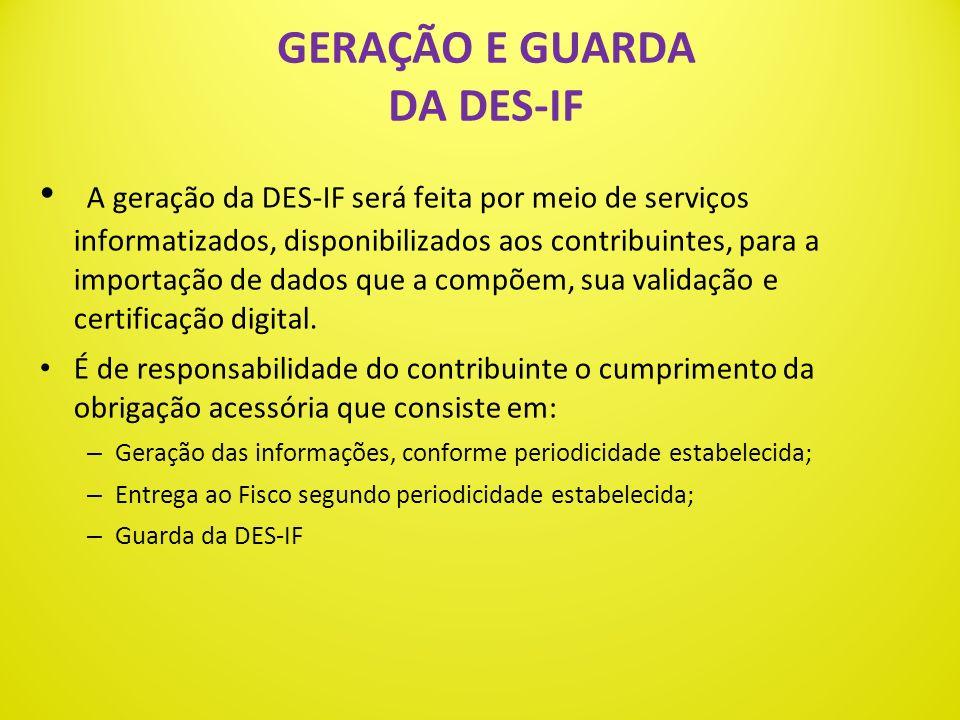 GERAÇÃO E GUARDA DA DES-IF