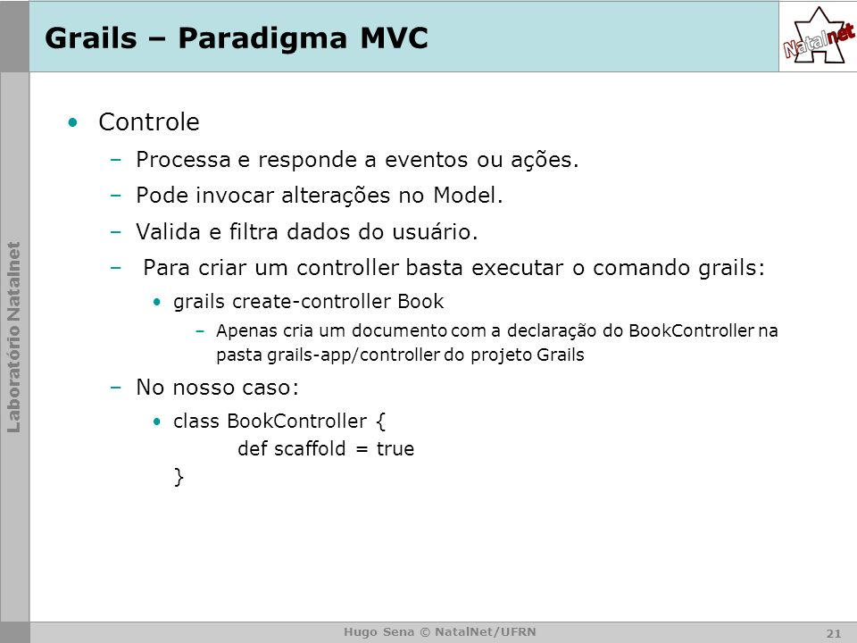 Grails – Paradigma MVC Controle