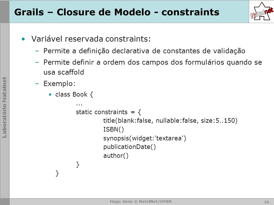 Grails – Closure de Modelo - constraints