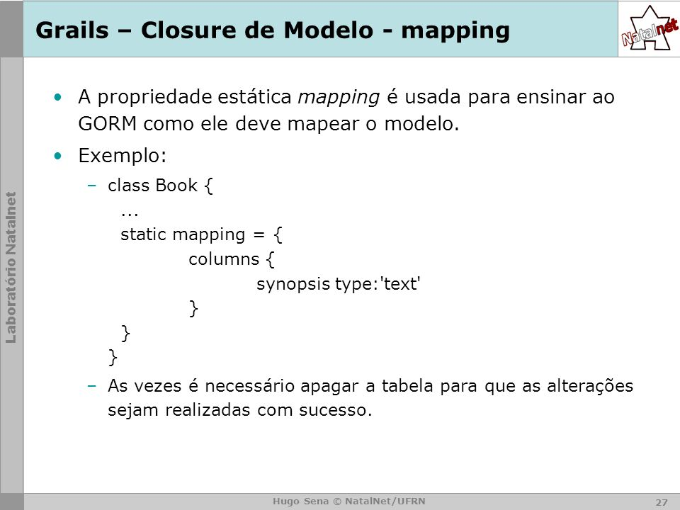 Grails – Closure de Modelo - mapping