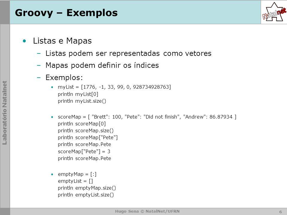 Groovy – Exemplos Listas e Mapas