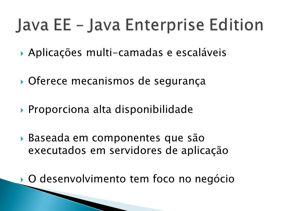 Java EE – Java Enterprise Edition