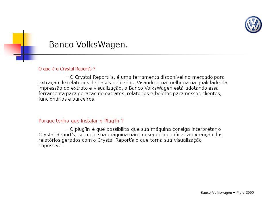 Banco VolksWagen. O que é o Crystal Report's