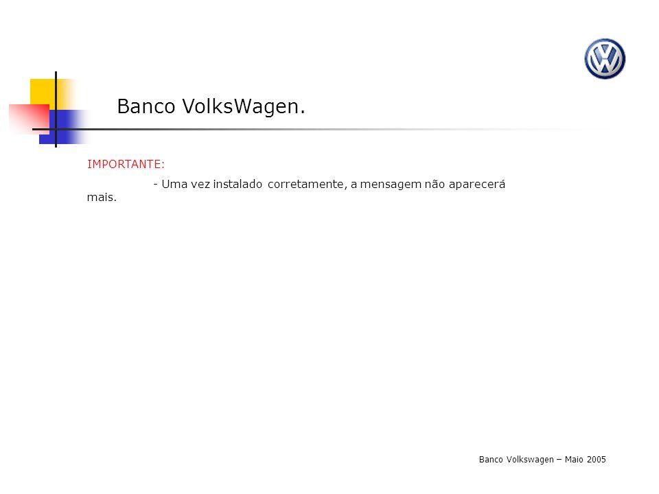 Banco VolksWagen. IMPORTANTE: