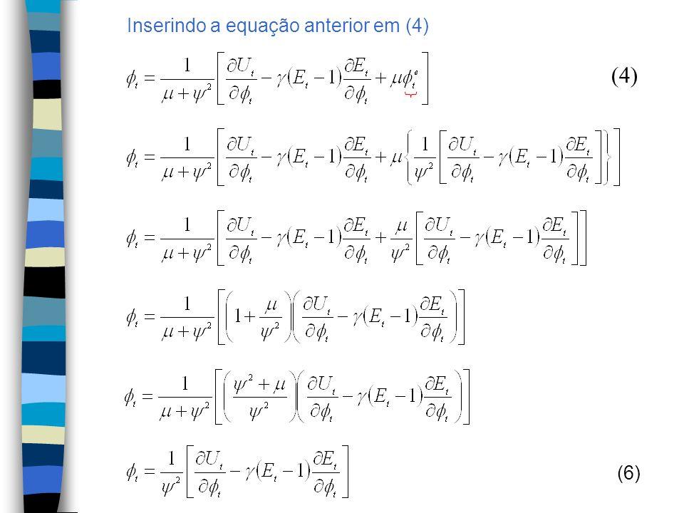Inserindo a equação anterior em (4)