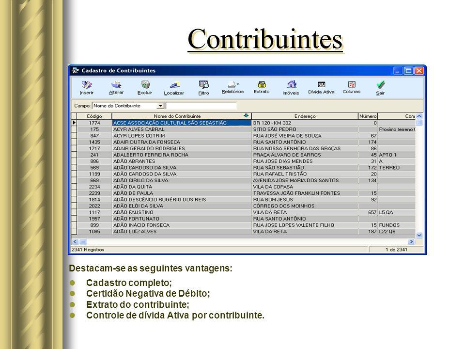 Contribuintes Destacam-se as seguintes vantagens: Cadastro completo;