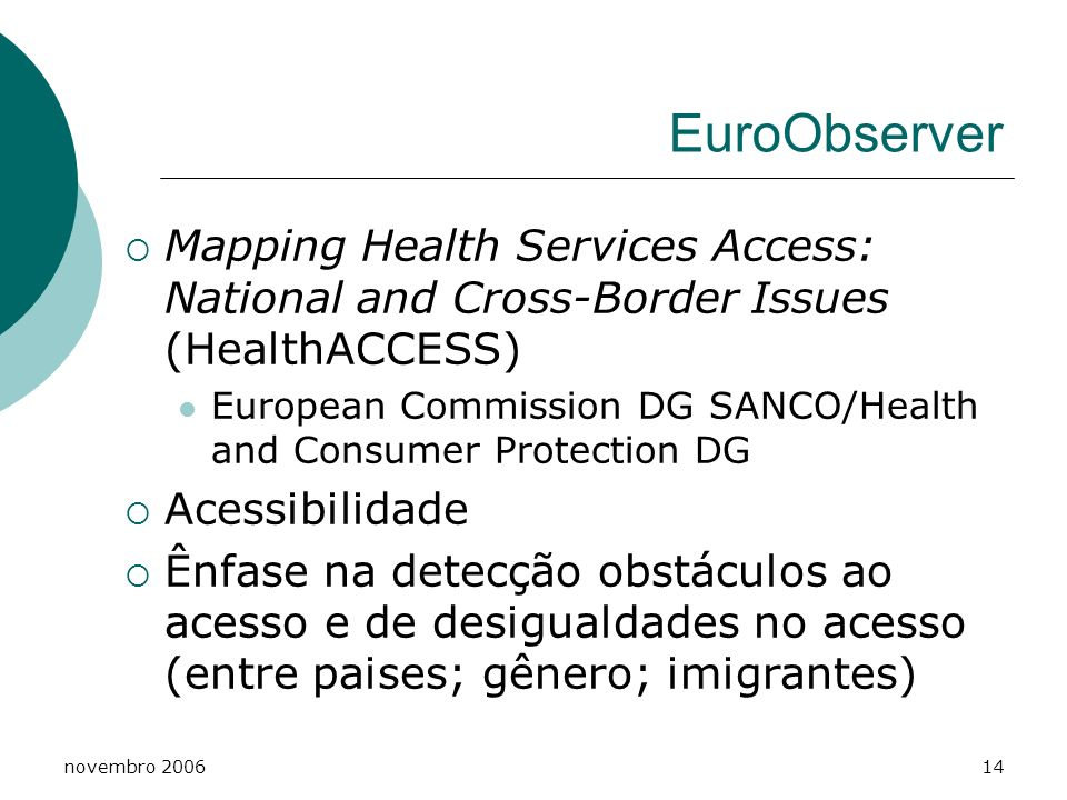 EuroObserver Mapping Health Services Access: National and Cross-Border Issues (HealthACCESS)