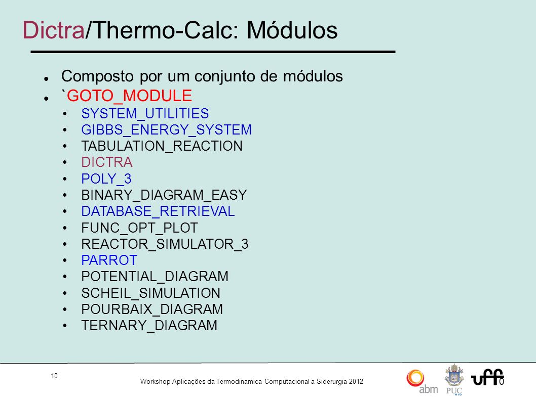 Dictra/Thermo-Calc: Módulos