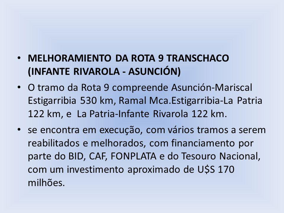 MELHORAMIENTO DA ROTA 9 TRANSCHACO (INFANTE RIVAROLA - ASUNCIÓN)