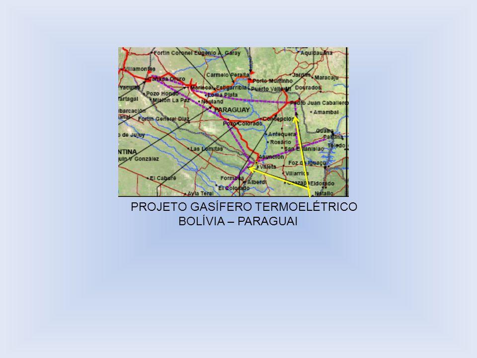 PROJETO GASÍFERO TERMOELÉTRICO BOLÍVIA – PARAGUAI