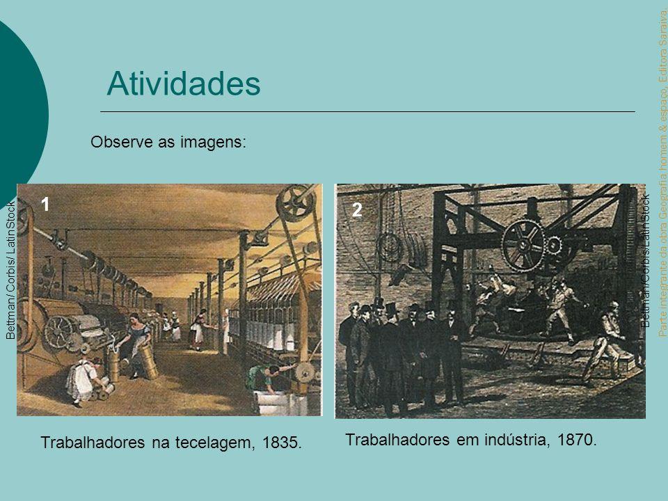 Atividades 1 2 Observe as imagens: Trabalhadores em indústria, 1870.