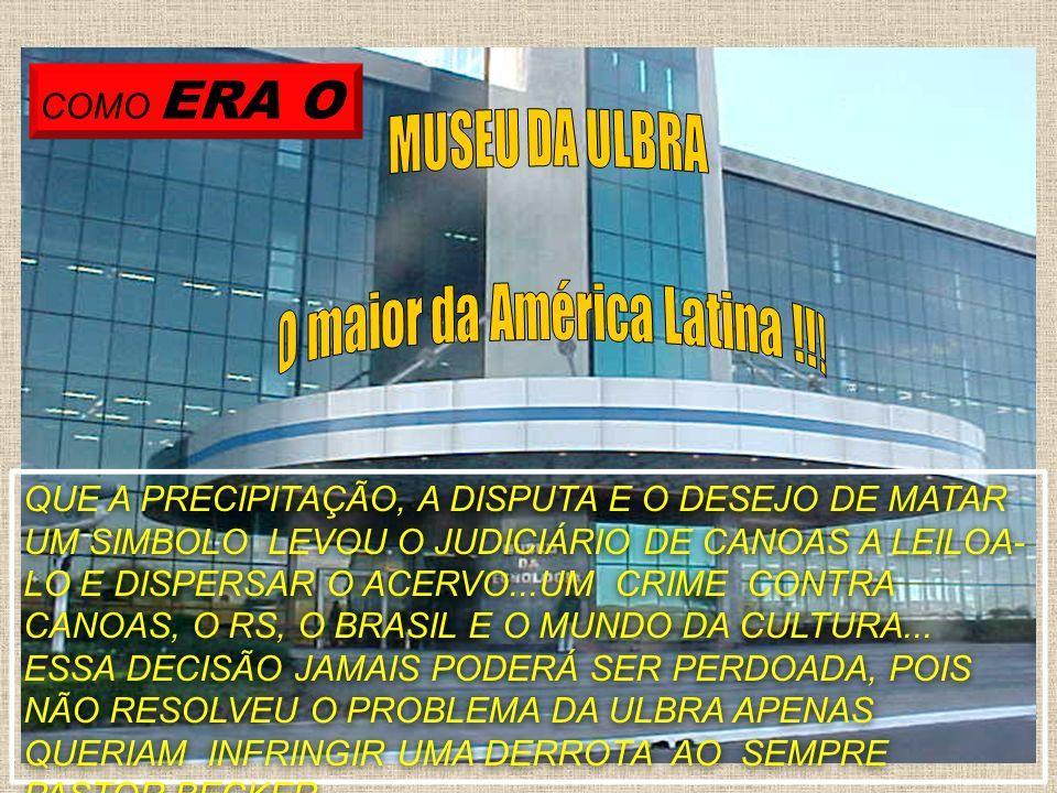 O maior da América Latina !!!