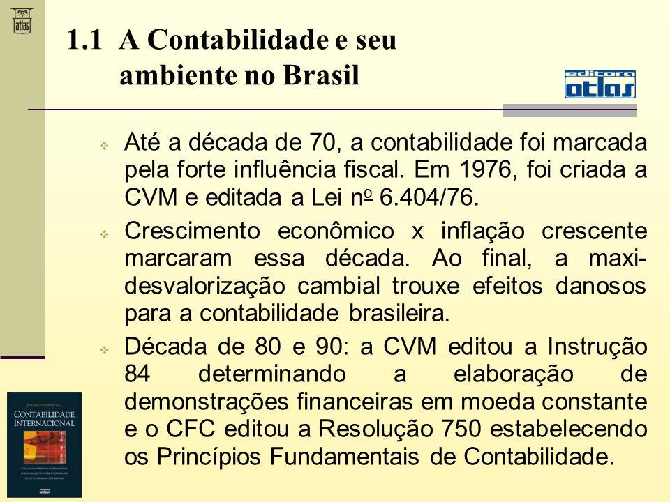1.1 A Contabilidade e seu ambiente no Brasil