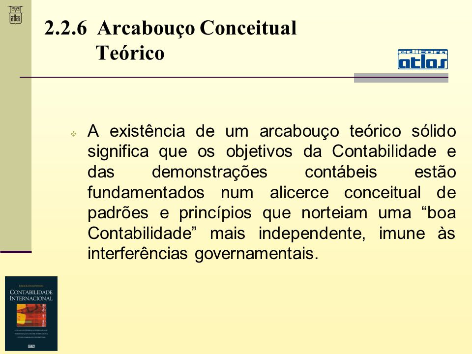 2.2.6 Arcabouço Conceitual Teórico