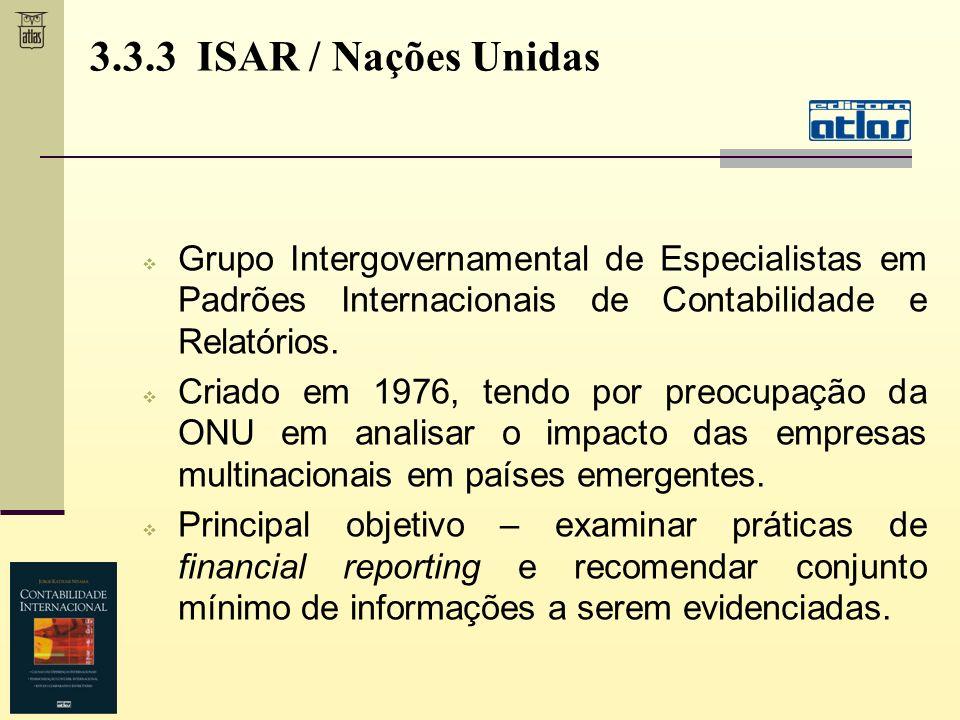 3.3.3 ISAR / Nações Unidas Grupo Intergovernamental de Especialistas em Padrões Internacionais de Contabilidade e Relatórios.