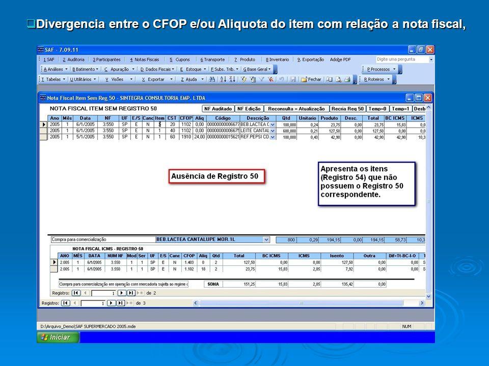 Divergencia entre o CFOP e/ou Aliquota do item com relação a nota fiscal,
