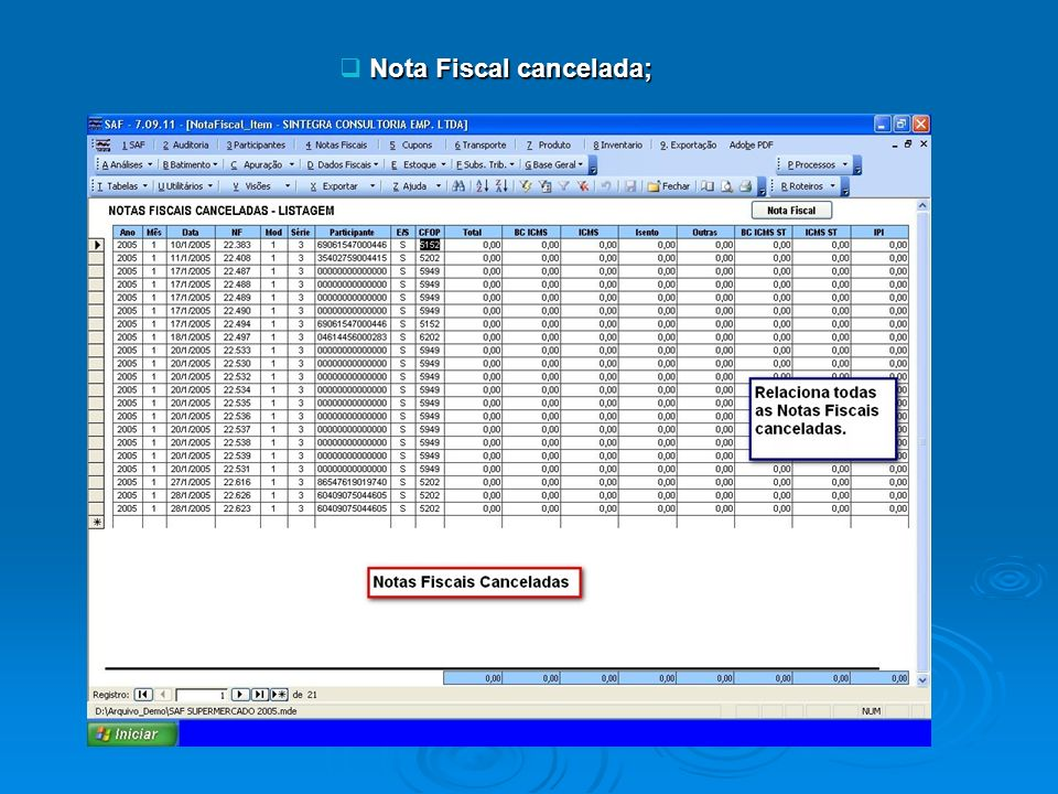 Nota Fiscal cancelada;