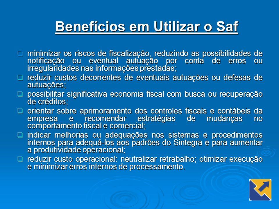 Benefícios em Utilizar o Saf
