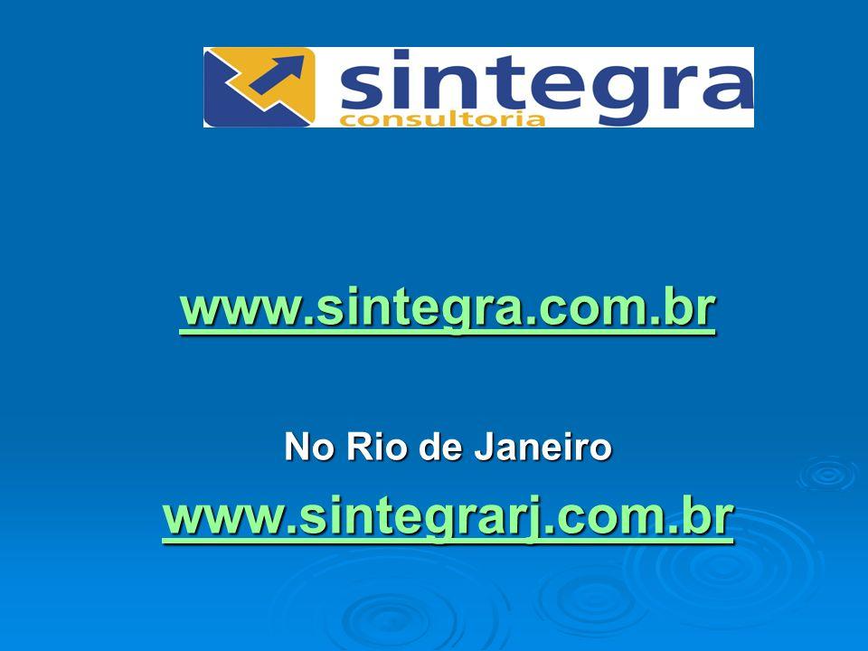 www.sintegra.com.br No Rio de Janeiro www.sintegrarj.com.br