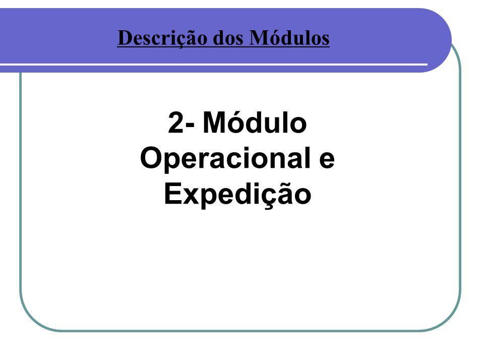 2- Módulo Operacional e Expedição