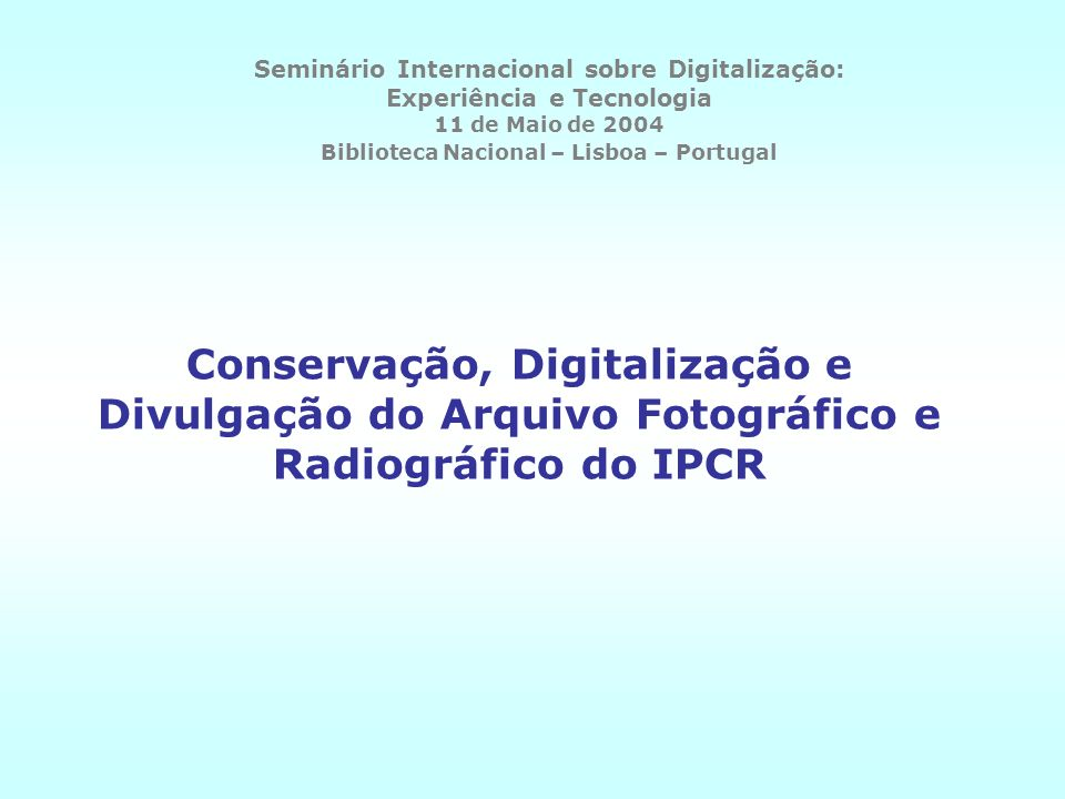Seminário Internacional sobre Digitalização: